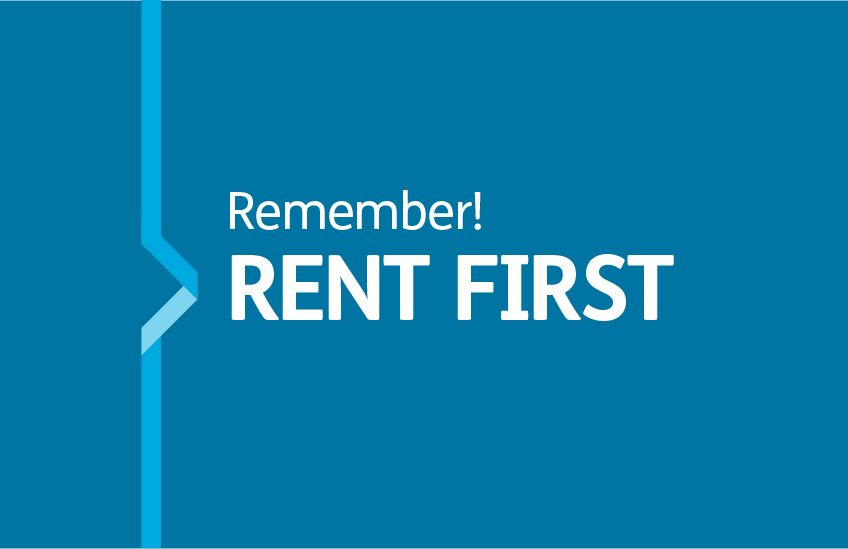 Remember rent first