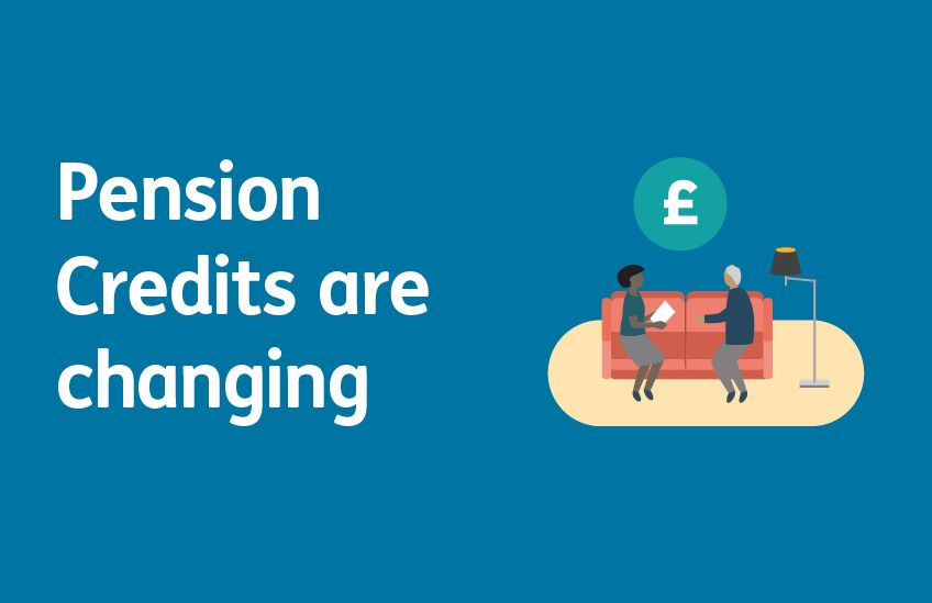 Pension Credit are changing
